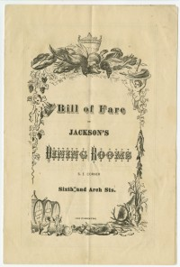 Bill of Fare of Jackson's Dining Rooms. Philadelphia: Samuel Loag, 1870s.