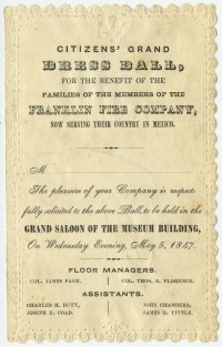 Citizen's Grand Dress Ball, for the Benefit of the Families of the Members of the Franklin Fire Company, Now Serving Their Country in Mexico. Philadelphia, 1847.