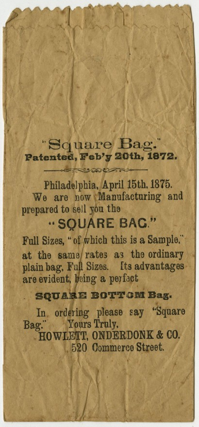 "Howlett, Onderdonk & Co. ""Square Bag."" Patented, Feb'y 20th, 1872. Philadelphia, 1875."