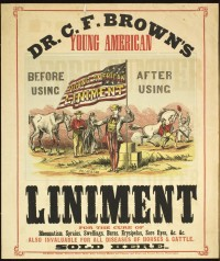 Dr. C. F. Brown's Young American Liniment. Philadelphia: Duross Bros. Printers, ca. 1861-1865. Chromoxylograph.