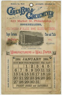 Carey, Bro. & Grevemeyer, 423 Market St., Philadelphia, Booksellers, Stationers and Blank Book Manufacturers, Paper Curtains, Oil Shades and Shading, Floor and Table Oil Cloth. Philadelphia, 1884. Photomechanical print. Gift of Helen Beitler.