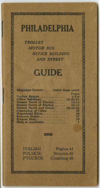 Men's Medical Office. Philadelphia Trolley, Motor Bus, Office Building, and Street Guide. Philadelphia, 1926.