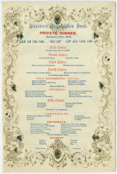Directors Philadelphia Bank. Private Dinner. November 15th, 1852. Bill of Fare.  Philadelphia, 1852.