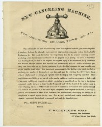 E. B. Clayton's Sons. New Cancelling Machine. New York, ca. 1868. Relief and letterpress. Gift of David Doret in memory of Rose and Leon Doret.