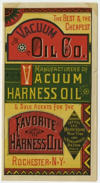 Leaflet, trade card, and envelope of the Vacuum Oil Company, Rochester, ca. 1880s. Gift of Helen Beitler.