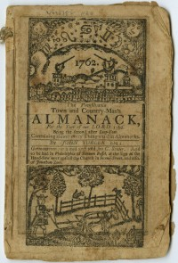 John Tobler. The Pennsilvania [sic] Town and Country-Man's Almanack, for the Year of our Lord 1762. Germantown: Christopher Sower, 1761.